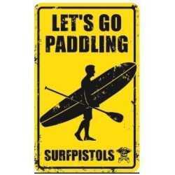 PLAQUES METAL SURFPISTOLS let's go paddling